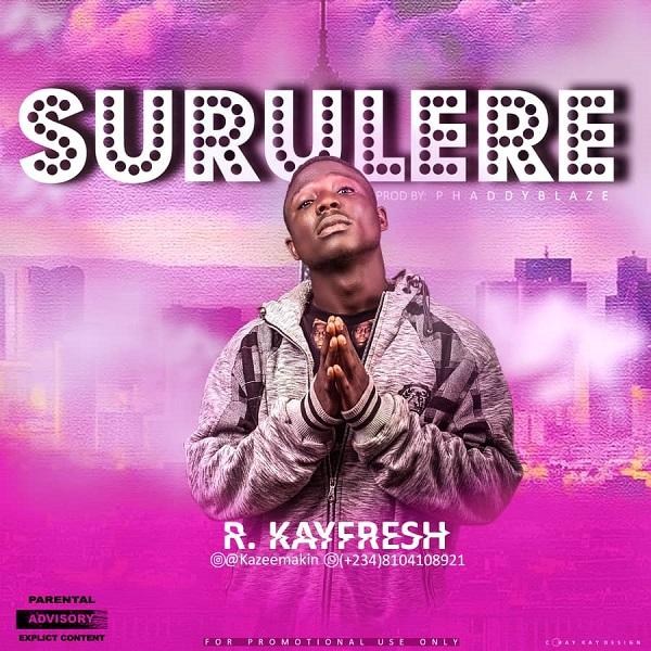 R. Kayfresh Surulere