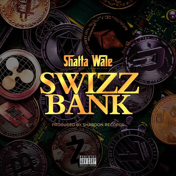 Shatta Wale Swizz Bank