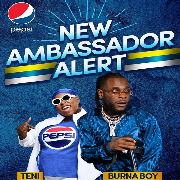 Burna Boy and Teni Beomes Pepsi Ambassadors