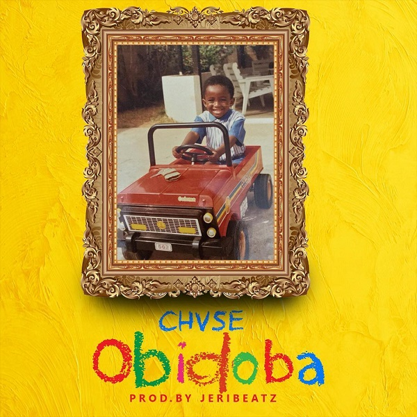 Download Chase Forever – Obidoba (Mp3)