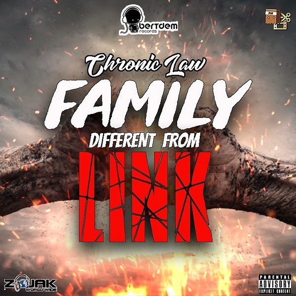 Chronic Law – Family Different From Link » Download Mp3