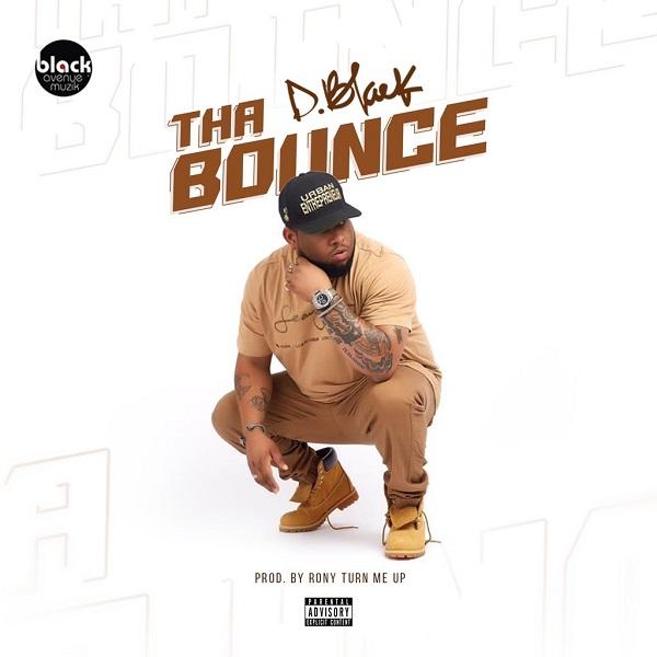 D-Black Tha Bounce
