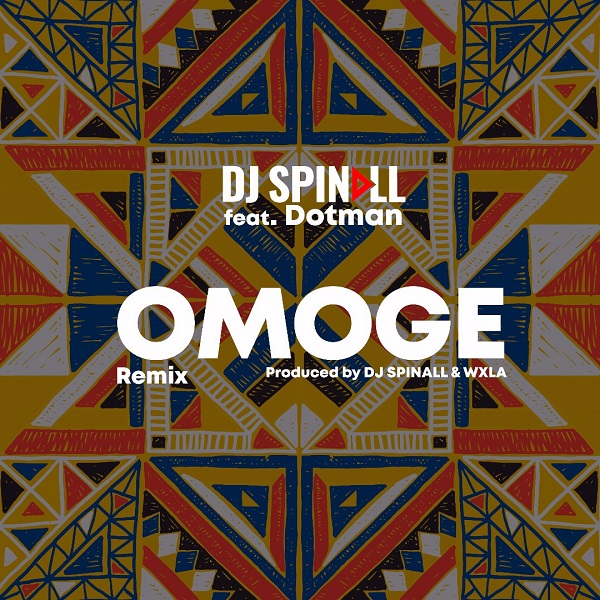 Download Music: DJ Spinall Ft. Dotman – Omoge (Refix)