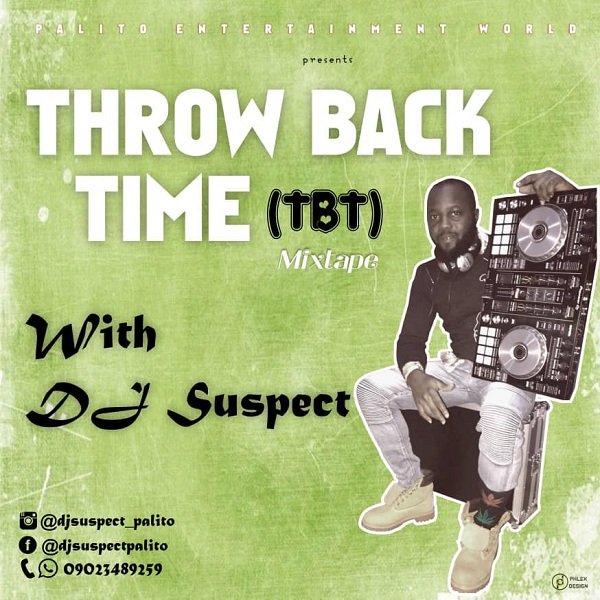DJ Suspect Throw Back Time (TBT) Mixtape