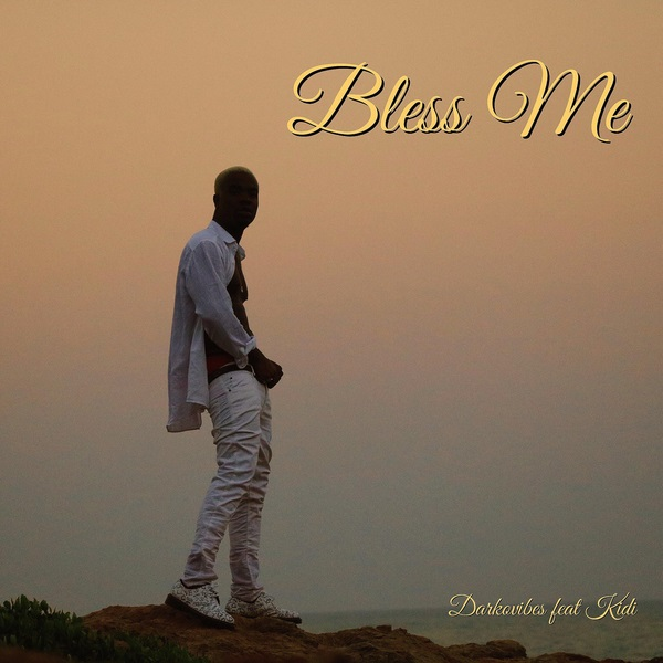 Download Mp3: Darkovibes – Bless Me Ft. KiDi