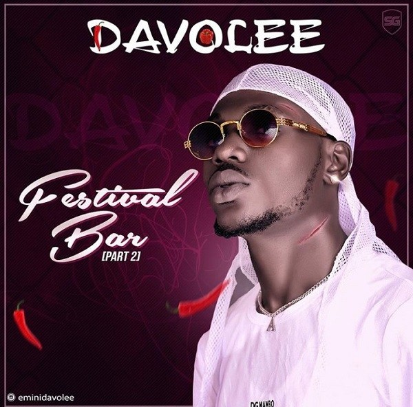 Download Mp3: Davolee – Festival Bar (Part 2)