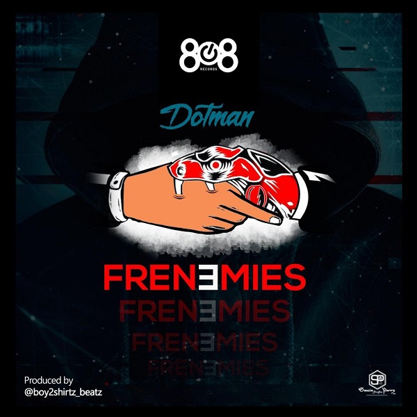 Dotman Frenemies