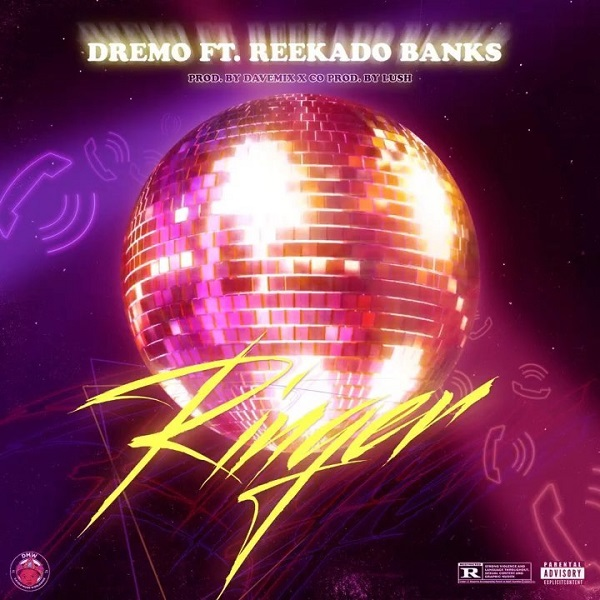 MUSIC : Dremo–Ringer Ft. Reekado Banks