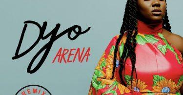 Dyo Arena (Remix)