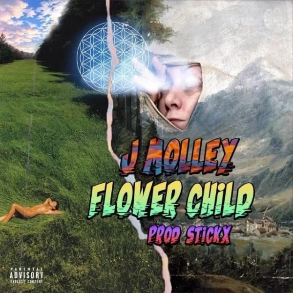 J Molley – Flower Child: (Mp3 Download)