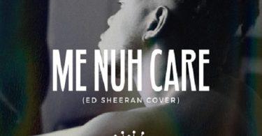 King Perryy Me Nuh Care (Ed-Sheeran-Cover)