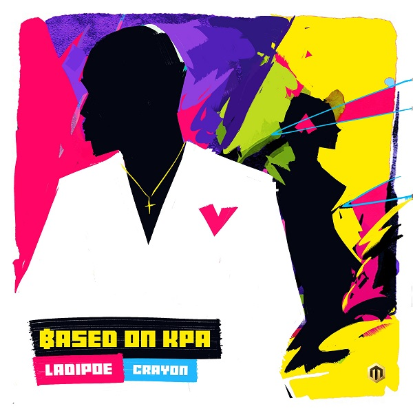 VIDEO: Ladipoe – Based On Kpa ft. Crayon [Mp4]