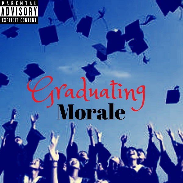 DOWNLOAD South Africa Music: Morale – Graduating