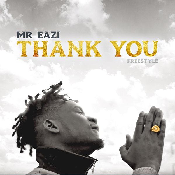 Mr Eazi Thank You (Freestyle)