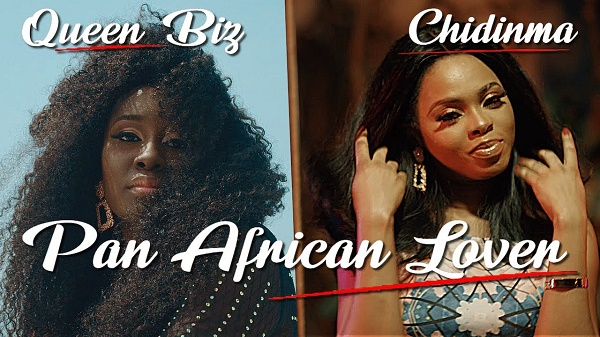 Download (Music + Video) Queen Biz ft. Chidinma – Pan African Lover