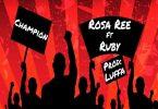 Rosa Ree Champion