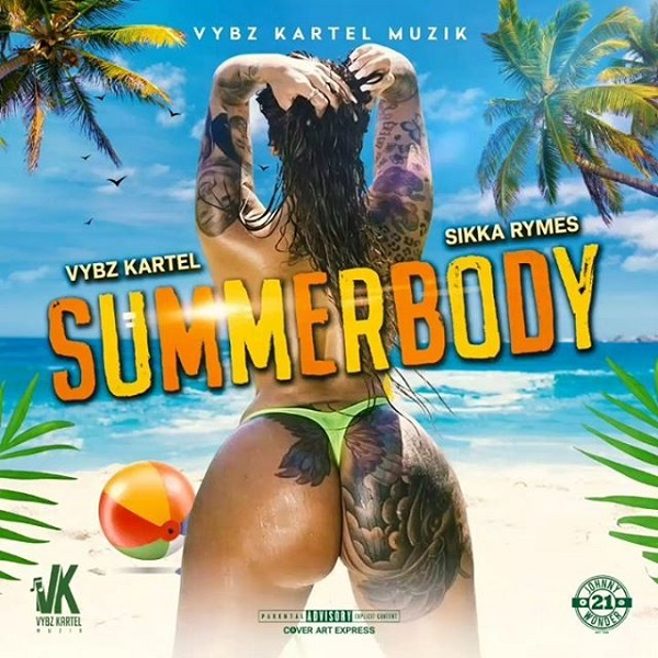 Download Music: Sikka Rymes – Summer Body Ft. Vybz Kartel