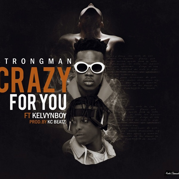 Strongman Crazy For You