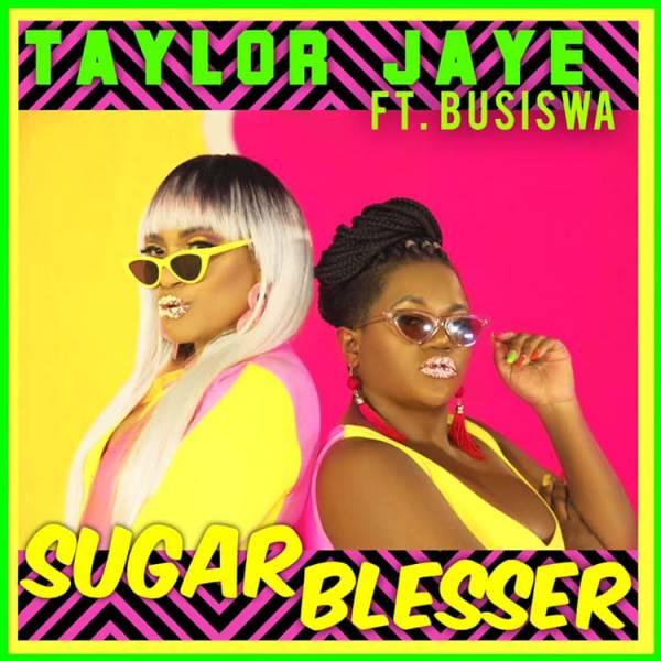 Download Mp3: Taylor Jaye Ft. Busiswa – Sugar Blesser