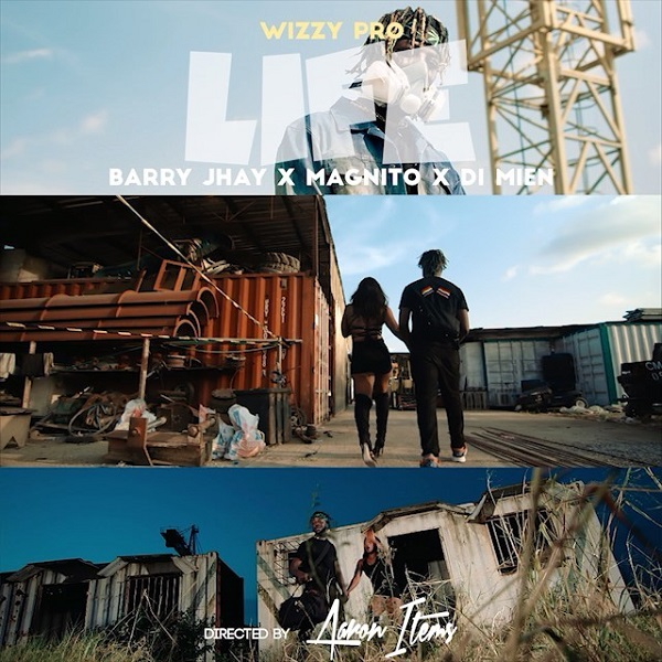 VIDEO: WizzyPro – Life ft. Barry Jhay & Magnito x Di Mien (download)