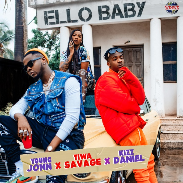 MUSIC : Young Jonn – Ello Baby Ft. Kizz Daniel, Tiwa Savage