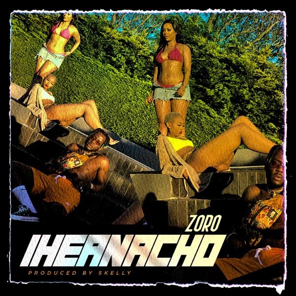 DOWNLOAD MUSIC: Zoro – Iheanacho (Prod. Skelly)