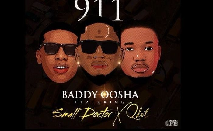DOWNLOAD Music: Baddy Oosha – 911 Ft. Small Doctor feat. Qdot