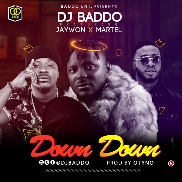 DJ Baddo Down Down