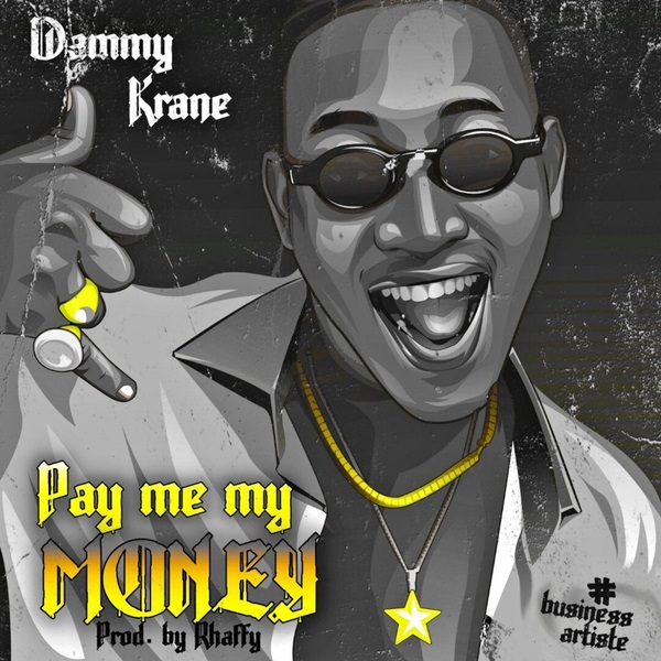 DOWNLOAD Music: Dammy Krane – Pay Me My Money