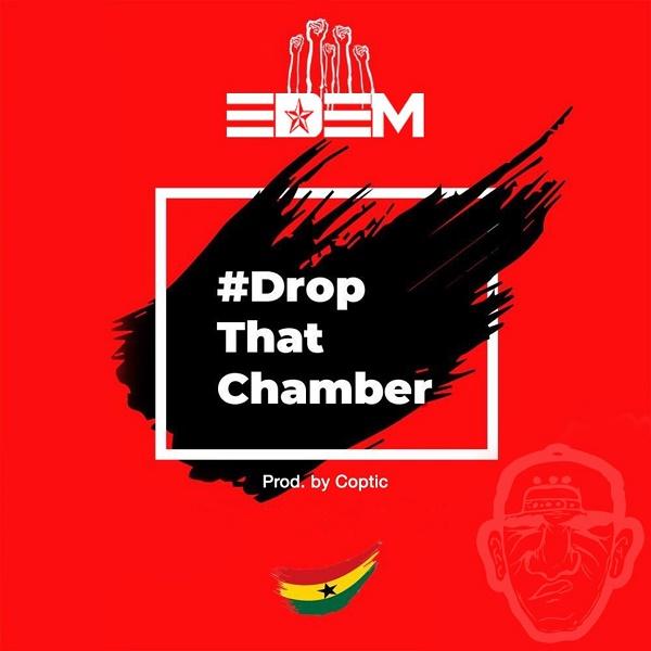 Edem Drop That Chamber