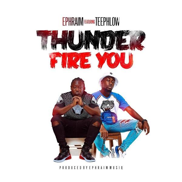 Ephraim Thunder Fire You