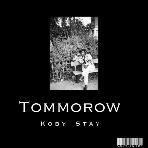 Koby Stay Tomorrow