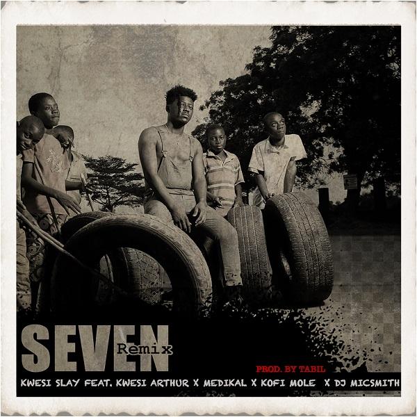 Kwesi Slay Seven (Remix)