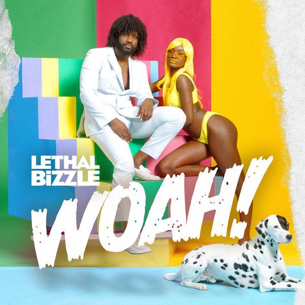 Lethal Bizzle Woah