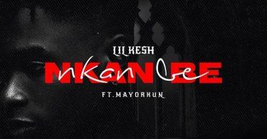 Lil Kesh Nkan Be