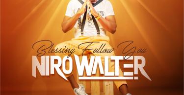 Niro Walter Blessing Follow You