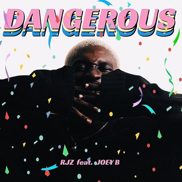 RJZ Dangerous