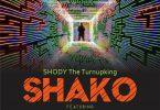 ShodyTheTurnUpKing Shako