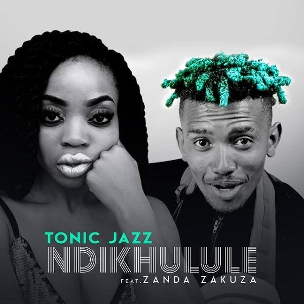 Tonic Jazz Ndikhulule