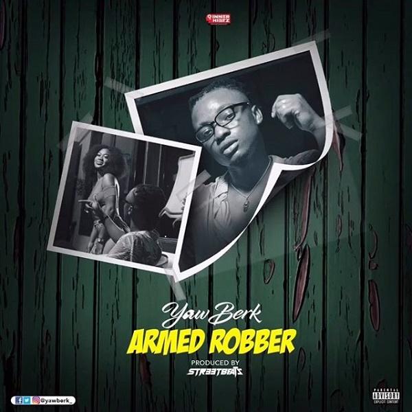 Yaw Berk Armed Robber