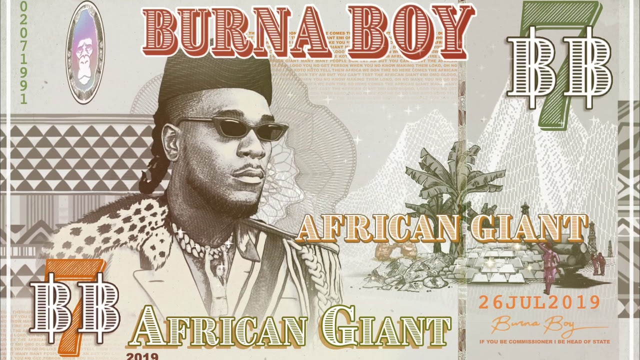 Burna Boy – African Giant MP3 DOWNLOAD | NaijaVibes