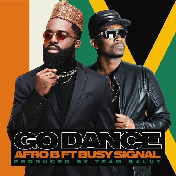 Afro B Go Dance