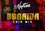 DJ Neptune BBNaija 2019 Mix