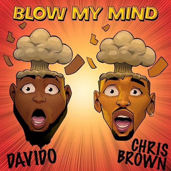 Davido ft Chris Brown Blow My Mind