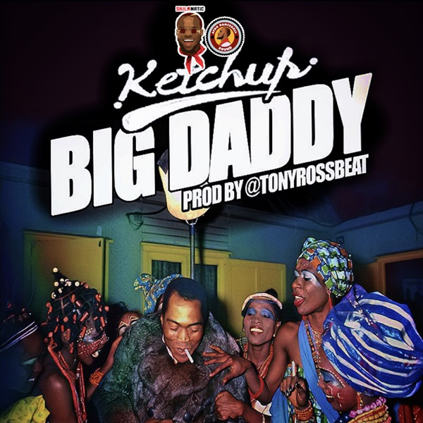 Ketchup Big Daddy