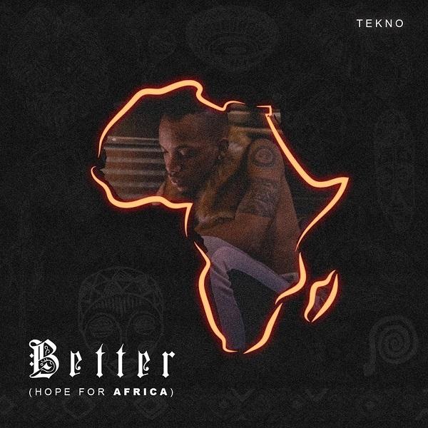 Tekno Better (Hope For Africa)