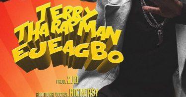 Terry Tha Rapman Ejeagbo