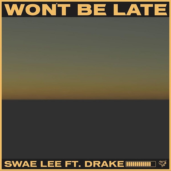 Swae Lee Wont be late