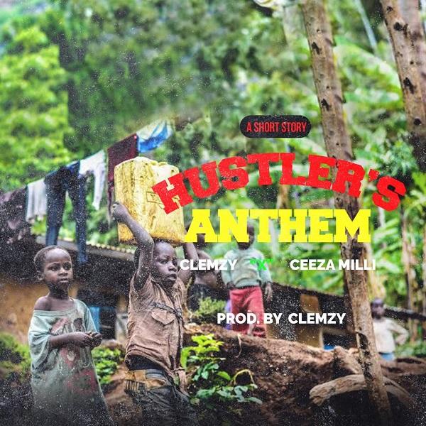 Clemzy Hustlers Anthem