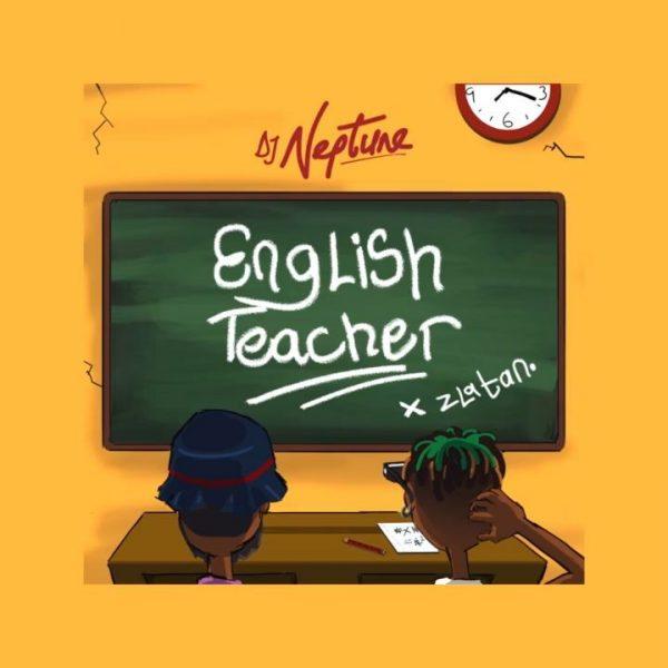 DJ Neptune English Teacher